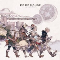 A journey to freedom DE DE MOUSE