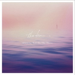 Glowing Red On The Shore EP The fin.