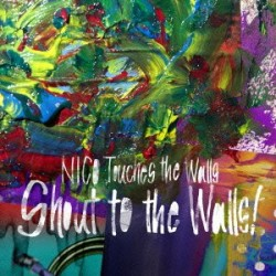 Shout to the Walls! NICO Touches the Walls