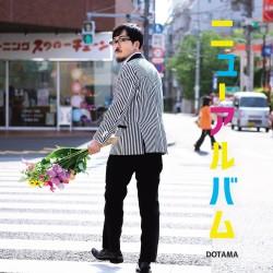 ニューアルバム DOTAMA