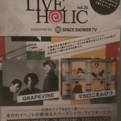 uP!!! SPECIAL LIVE HOLIC vol.24 [LIVE ACT] GRAPEVINE / マカロニえんぴつ 横浜ベイホール 2019.9.22