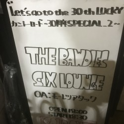 """Let's go to the 30th LUCKY"" カントーロード 〜30周年SPECIAL.2〜 THE BAWDIES / SIX LOUNGE / モーレツアタック 千葉LOOK 2019.9.18"