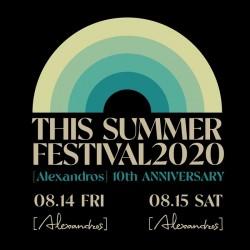 [Alexandros] presents 「THIS SUMMER FESTIVAL 2020」day1 Zepp Haneda 2020.8.14