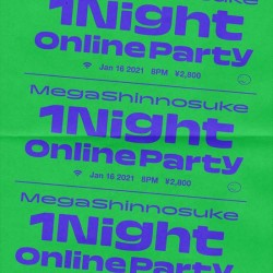 Mega Shinnosuke 1Night Online Party 2021.1.16
